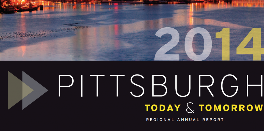 Pittsburgh Today and Tomorrow 2014